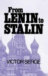 From Lenin to Stalin - Victor Serge, Ralph Manheim