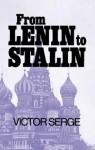 From Lenin to Stalin - Victor Serge, Ralph Manheim