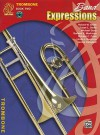 Band Expressions, Book Two Student Edition: Trombone, Book & CD - Susan Smith, Michael Story, Susan L. Smith, Garland E. Markham, Richard C. Crain