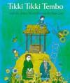 Tikki Tikki Tembo - Arlene Mosel, Blair Lent