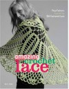 Amazing Crochet Lace: New Fashions Inspired by Old-Fashioned Lace - Doris Chan