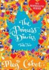 The Princess Diaries. Take Two - Meg Cabot