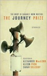 The Journey Prize Stories 23 - Alexander MacLeod, Alison Pick, Sarah Selecky
