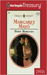 Bitter Memories - Margaret Mayo