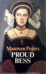 Proud Bess - Maureen Peters