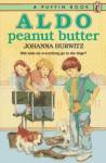 Aldo Peanut Butter - Johanna Hurwitz, Diane deGroat