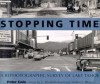 Stopping Time: A Rephotographic Survey of Lake Tahoe - Peter Goin, C. Elizabeth Raymond
