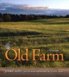 Old Farm: A History - Jerry Apps