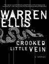 Crooked Little Vein: A Novel - Warren Ellis, Todd McLaren