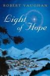 Light of Hope - Robert Vaughan