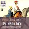 Der kleine Lord - Frances Hodgson Burnett, Claudia Gräf