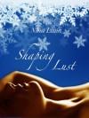 Shaping Lust (Erotic Short Story) - Nina Lane