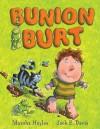 Bunion Burt - Marsha Hayles, Jack E. Davis