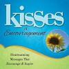 Kisses of Encouragement: Heartwarming Messages that Encourage & Inspire - Howard Books