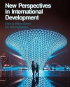 New Perspectives in International Development - Melissa Butcher, Theo Papaioannou