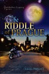 The Riddle of Prague (QuickSilver Legacy Series) - Laura DeBruce