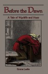 Before the Dawn: A Tale of Wycliffe and Huss - Emma Leslie, J. Watson, Norman Rult Edward Whymper
