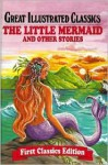 The Little Mermaid and Other Stories - Rochelle Larkin