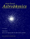 High Energy Astrophysics, Volume 1: Particles, Photons and their detection - Malcolm S. Longair