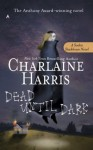 Dead Until Dark - Johanna Parker, Charlaine Harris