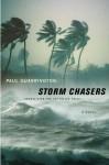 Storm Chasers - Paul Quarrington