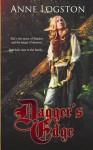 Dagger's Edge - Anne Logston