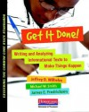 Get It Done!: Writing and Analyzing Informational Texts to Make Things Happen (Exceeding the Common Core State Standards) - Jeffrey D. Wilhelm, Michael Smith, James E. Fredricksen