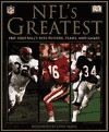 NFL's Greatest: Pro Football's Best Players, Teams, and Games - Steve Sabol, Phil Barber