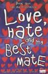 Love Hate My Best Mate (Poetry Powerhouse) - Andrew Fusek Peters, Polly Peters