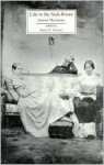 Life in the Sick-Room - Harriet Martineau