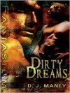 Dirty Dreams - D.J. Manly