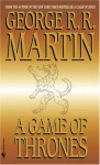 A Game of Thrones: A Song of Ice and Fire: Book One - George R.R. Martin