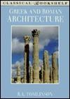 Greek & Roman Architecture - R.A. Tomlinson