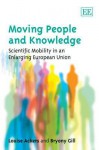 Moving People and Knowledge: Scientific Mobility in an Enlarging European Union - Louise Ackers