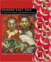 Modern East Asia: A Cultural, Social, and Political History - Patricia Buckley Ebrey, Anne Walthall, James Palais