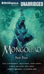 The Mongoliad, Book Three - Neal Stephenson, Greg Bear, Mark Teppo, Nicole Galland, Erik Bear, Joseph Brassey, Cooper Moo, Luke Daniels