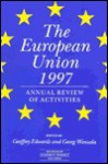 The European Union 1997: The Annual Review of Activities - Geoffrey Edwards, Georg Wiessala