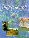 The Impressionists Handbook - Robert Katz