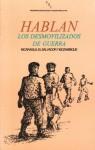 Hablan los dosmovilizados de guerra: Nicaragua, El Salvador y Mozambique - Various