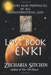 The Lost Book of Enki: Memoirs & Prophecies of an Extraterrestrial God - Zecharia Sitchin