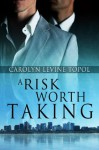 A Risk Worth Taking - Carolyn Levine Topol