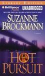 Hot Pursuit - Suzanne Brockmann, Renée Raudman, Patrick G. Lawlor