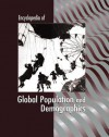 Encyclopedia of Global Population and Demographics - James Ciment, Immanuel Ness