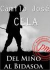 Del Miño al Bidasoa: Notas de un vagabundaje - Camilo José Cela