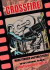 Crossfire Volume 1: Hollywood Hero - Mark Evanier, Dan Spiegle