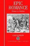 Epic Romance: Homer to Milton - Colin Burrow