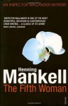 The Fifth Woman (Wallander #6) - Henning Mankell