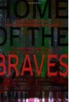 Home of the Braves - David Klass