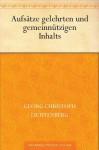 Aufsätze gelehrten und gemeinnützigen Inhalts (German Edition) - Georg Christoph Lichtenberg