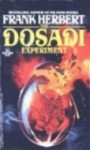 The Dosadi Experiment - Frank Herbert